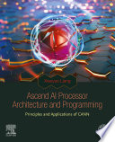 Ascend AI Processor Architecture and Programming
