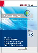 Enabling Accurate  Energy Aware  and Scalable Simulation of Industrial Wireless Sensor Networks
