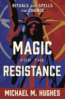 Magic for the Resistance