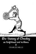 The History of Chivalry or Knighthood and Its Times Pdf/ePub eBook