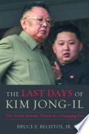 The Last Days Of Kim Jong Il