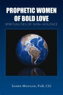 Prophetic Women of Bold Love