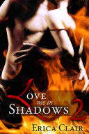 Love Me in Shadows (Volume 2) Pdf/ePub eBook