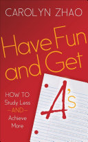 Have Fun and Get A s