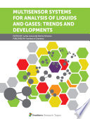 Multisensor Systems for Analysis of Liquids and Gases  Trends and Developments