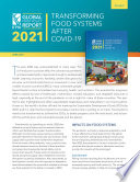 2021 Global food policy report  Transforming food systems after COVID 19  Synopsis