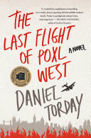 The Last Flight of Poxl West Book