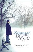 Simmer Down Mr. C