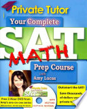 Private Tutor SAT Math 2013 2014 Prep Course