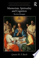 Mannerism Spirituality And Cognition