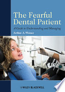 The Fearful Dental Patient