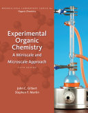 Experimental Organic Chemistry  A Miniscale and Microscale Approach Book