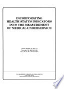 Incorporating Health Status Indicators Into the Measurement of Medical Underservice