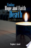 Finding Hope and Faith in the Face of Death