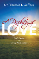 A Prophecy of Love