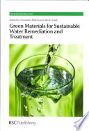 Green Materials for Sustainable Water Remediation and Treatment Book