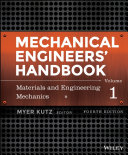Mechanical Engineers  Handbook  Materials and Engineering Mechanics