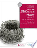 Cambridge IGCSE and O Level History 2nd Edition