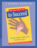 What Young Children Need To Succeed Book