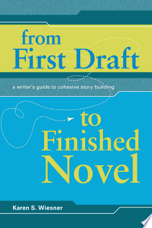 Download From First Draft To Finished Novel Free Books - Dlebooks.net