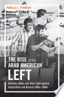 The Rise of the Arab American Left