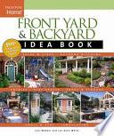 Front Yard and Backyard Idea Book