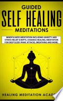 Guided Self Healing Meditations