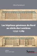 Pdf Les hôpitaux généraux du Nord au siècle des Lumières (1737-1789) Telecharger
