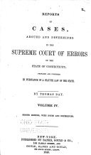 Reports of Cases, Argued and Determined in the Supreme Court of Errors of the State of Connecticut