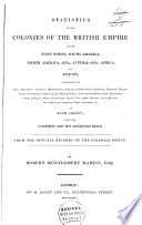 Statistics Of The Colonies Of The British Empire In The West Indies South America North America Asia Australia Asia Africa And Europe