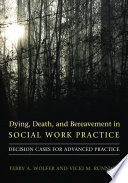 Dying Death And Bereavement In Social Work Practice
