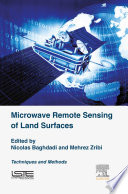 Microwave Remote Sensing of Land Surfaces Book