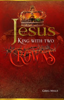 Jesus King With Two Crowns