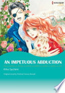 AN IMPETUOUS ABDUCTION