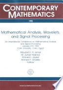 Mathematical Analysis  Wavelets  and Signal Processing