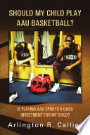 Should My Child Play AAU Basketball  Book PDF