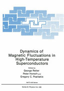 Dynamics of Magnetic Fluctuations in High Temperature Superconductors Book