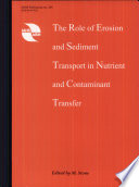 The role of erosion and sediment transport in nutrient and contaminant transfer