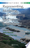 Representing  Modeling  and Visualizing the Natural Environment
