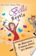 Bella sin Bestia  : Se Divorciaron... Y Vivieron Felices para Siempre...