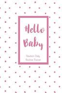 Hello Baby Newborn Daily Routine Tracker