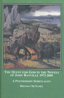 The Quest for God in the Novels of John Banville  1973 2005 Book PDF