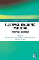 Blue Space  Health and Wellbeing
