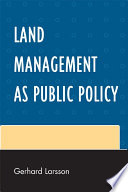 Land Management as Public Policy