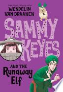 Sammy Keyes and the Runaway Elf Book PDF