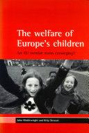 The Welfare of Europe's Children