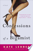 Confessions of a Bigamist