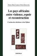 Pdf Les pays africains entre violence, espoir et reconstruction. L'action des chrétiens et des Eglises Telecharger