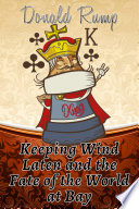 Keeping Wind Laten And The Fate Of The World At Bay Epub