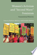 "Women s Activism and ""Second Wave"" Feminism  : Transnational Histories"